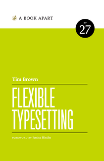 Flexible Typesetting by Tim Brown