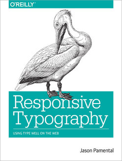 Responsive Typography by Jason Pamental (book cover)